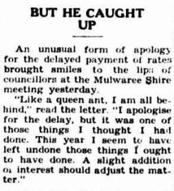Like a queen ant, I am all behind. Goulburn Evening Post 3 Aug 1945. http://nla.gov.au/nla.news-article103229668